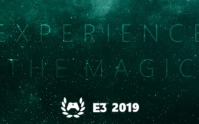 Experience the magic of E3 2019!